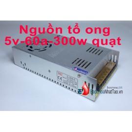 Nguồn tổ ong 5V 60A 300W quạt