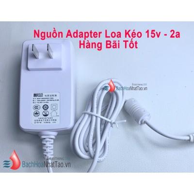 Nguồn Adapter Loa Kéo 15v - 2a hàng bãi tốt