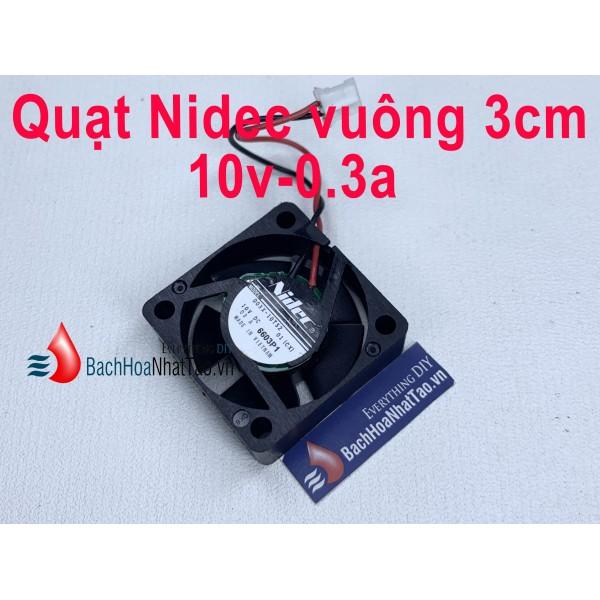 Quạt Nidec 10v-0.3a vuông 3cm