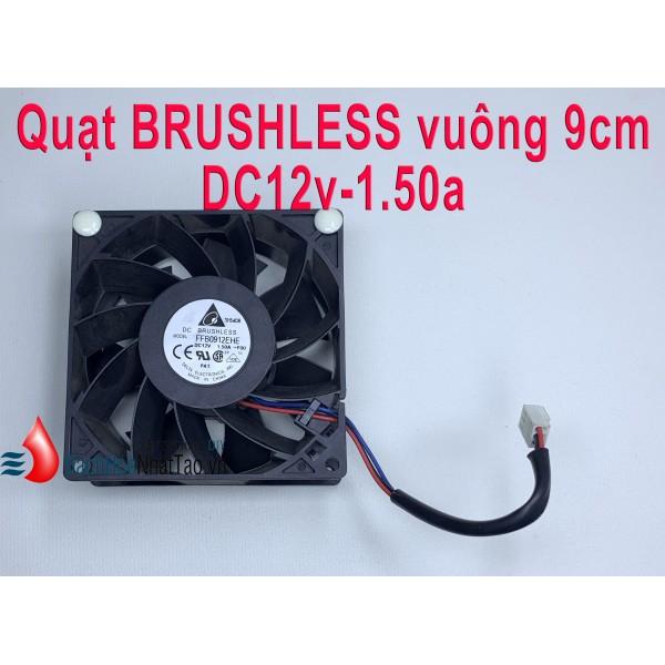 Quạt BRUSHLESS DC12v-1.50a vuông 9cm tháo nguồn